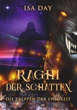 Raghi der Schatten von Day,  Isa