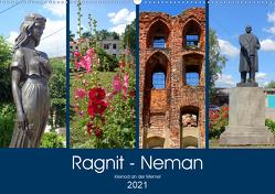 Ragnit – Neman. Kleinod an der Memel (Wandkalender 2021 DIN A2 quer) von von Loewis of Menar,  Henning