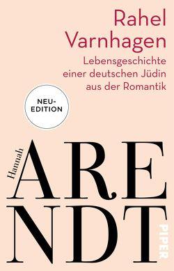Rahel Varnhagen von Arendt,  Hannah, Meyer,  Thomas