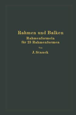 Rahmen und Balken von Staack,  Jürgen