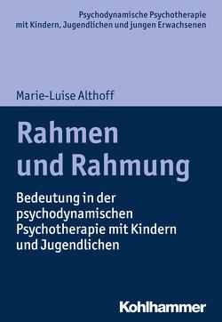 Rahmen und Rahmung von Althoff,  Marie-Luise, Burchartz,  Arne, Hopf,  Hans, Lutz,  Christiane