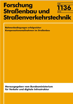 Rahmenbedingungen erfolgreicher Kompensationsmaßnahmen im Straßenbau von Borkenhagen,  J., Fischer,  S., Pieck,  S.