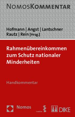 Rahmenübereinkommen zum Schutz nationaler Minderheiten von Angst,  Doris, Hofmann,  Rainer, Lantschner,  Emma, Rautz,  Günther, Rein,  Detlev