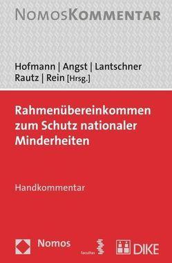Rahmenübereinkommen zum Schutz nationaler Minderheiten von Angst,  Doris, Hofmann,  Rainer, Lantschner,  Emma, Rautz,  Günther