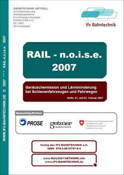 Rail noise (2007): Geräuschemission und Lärmminderung bei Schienenfahrzeugen und Fahrwegen von IFV Bahntechnik e.V., Schulz,  Eckhard
