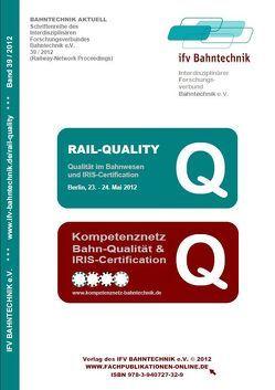 RAIL-QUALITY 2012 von IFV Bahntechnik e.V., Schulz,  Eckhard