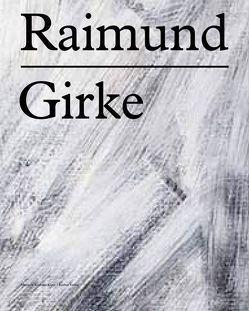 Raimund Girke von Franz,  Erich, Kolodziej,  Beate, Mönig,  Roland