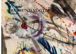 Raimund Vögtle – Malerei von Voegtle,  Raimund