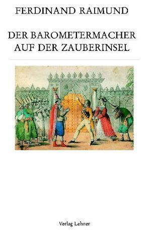 Raimundalmanach / Der Barometermacher auf der Zauberinsel von Hein,  Jürgen, Raimund,  Ferdinand, Riedl,  Gottfried