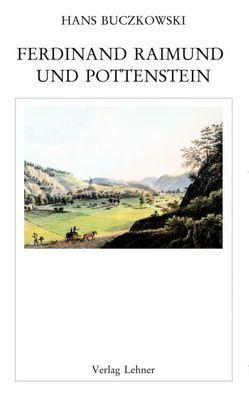 Raimundalmanach / Ferdinand Raimund und Pottenstein von Buczkowski,  Hans