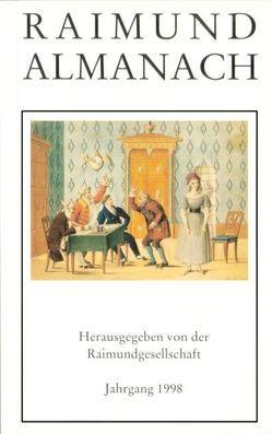 Raimundalmanach / Moisasura's Hexenspruch (1827) von Meisl,  Karl, Raimund,  Ferdinand, Riedl,  Gottfried
