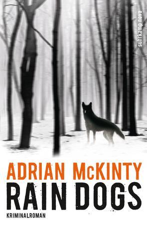 Rain Dogs von McKinty,  Adrian, Torberg,  Peter
