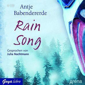 Rain Song von Babendererde,  Antje, Nachtmann,  Julia
