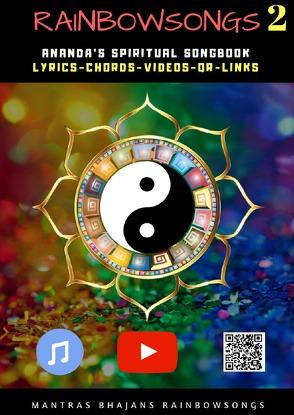Rainbow Songs / Rainbow Songs 2 – English Edition von Jaroslaw Istok,  Ananda