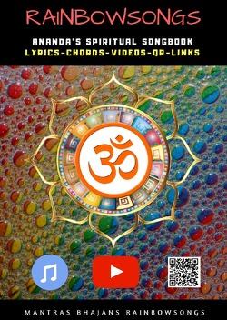 Rainbow Songs / Rainbow Songs – English Edition von Jaroslaw Istok,  Ananda