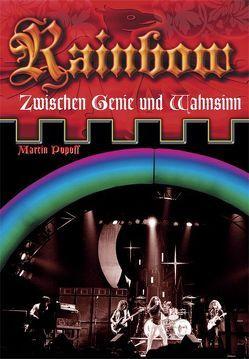 Rainbow – Zwischen Genie und Wahnsinn von Popoff,  Martin