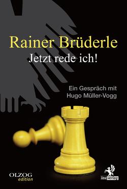 Rainer Brüderle – Jetzt rede ich! von Brüderle,  Rainer, Müller-Vogg,  Hugo