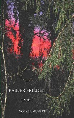 Rainer Frieden von Muskat,  Volker