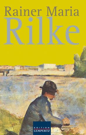 Rainer Maria Rilke von Rilke,  Rainer Maria