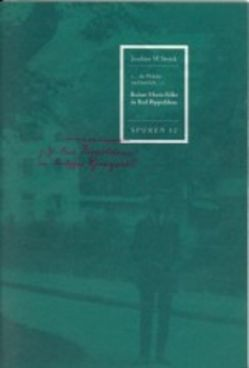 Rainer Maria Rilke in Bad Rippoldsau von Storck,  Joachim W