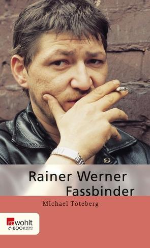 Rainer Werner Fassbinder von Töteberg,  Michael