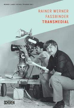Rainer Werner Fassbinder transmedial. von Barg,  Werner C., Töteberg,  Michael