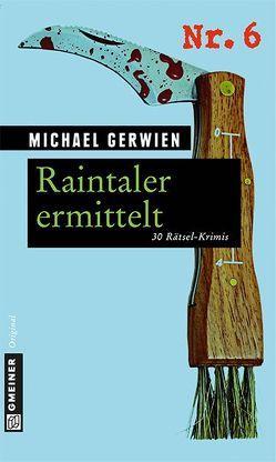 Raintaler ermittelt von Gerwien,  Michael