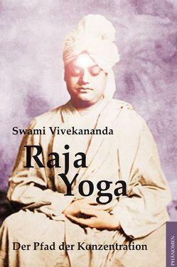 Raja-Yoga von Pelet,  Emma von, Vivekananda,  (Swami)