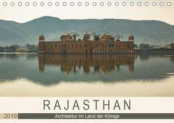 Rajasthan – Architektur im Land der Könige (Tischkalender 2019 DIN A5 quer) von Rost,  Sebastian