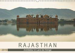 Rajasthan – Architektur im Land der Könige (Wandkalender 2019 DIN A3 quer) von Rost,  Sebastian
