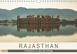 Rajasthan – Architektur im Land der Könige (Wandkalender 2019 DIN A4 quer) von Rost,  Sebastian