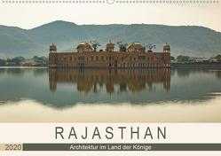 Rajasthan – Architektur im Land der Könige (Wandkalender 2020 DIN A2 quer) von Rost,  Sebastian