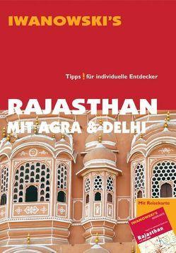 Rajasthan mit Agra & Delhi – Reiseführer von Iwanowski von Neumann,  Gabriel, Neumann-Adrian,  Edda, Neumann-Adrian,  Michael