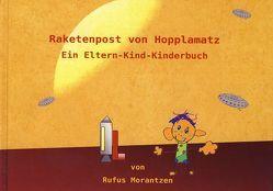 Raketenpost von Hopplamatz von Morantzen,  Rufus