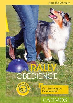 Rally Obedience von Schröder,  Angelika