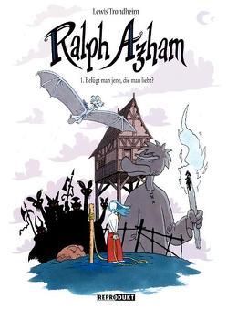 Ralph Azham 1 – Belügt man jene, die man liebt? von Findakly,  Brigitte, Pröfrock,  Ulrich, Trondheim,  Lewis