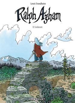 Ralph Azham 12: Loslassen von Pröfrock,  Ulrich, Trondheim,  Lewis