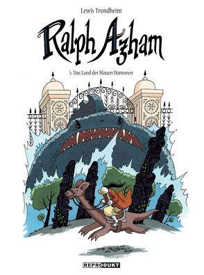 Ralph Azham 5 – Das Land der blauen Dämonen von Findakly,  Brigitte, Pröfrock,  Ulrich, Trondheim,  Lewis