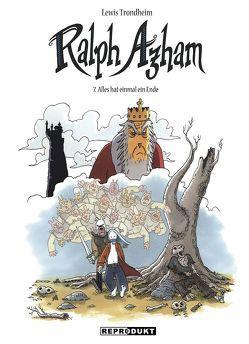 Ralph Azham 7 – Alles hat einmal ein Ende von Findakly,  Brigitte, Pröfrock,  Ulrich, Trondheim,  Lewis