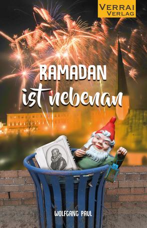 Ramadan ist nebenan von Paul,  Wolfgang