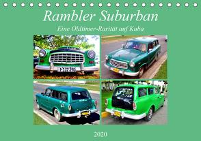 Rambler Suburban – Eine Oldtimer-Rarität auf Kuba (Tischkalender 2020 DIN A5 quer) von von Loewis of Menar,  Henning