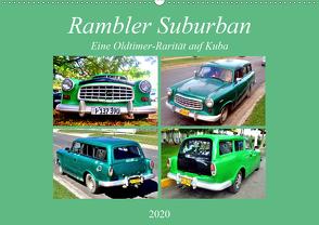 Rambler Suburban – Eine Oldtimer-Rarität auf Kuba (Wandkalender 2020 DIN A2 quer) von von Loewis of Menar,  Henning