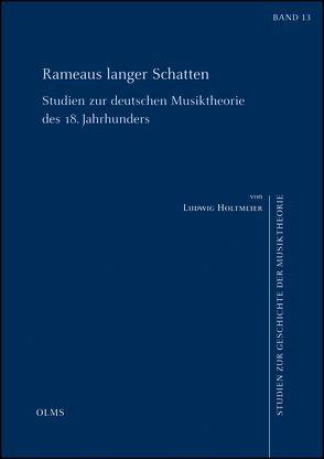 Rameaus langer Schatten von Holtmeier,  Ludwig