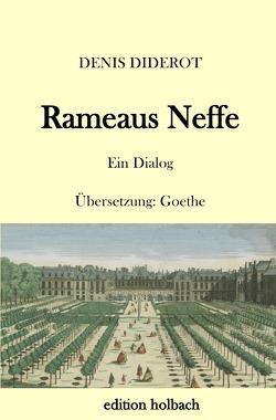 Rameaus Neffe von Diderot,  Denis, von Goethe,  Johann Wolfgang