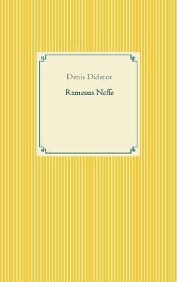 Rameaus Neffe von Diderot,  Denis