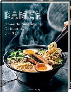 Ramen – Japanische Nudelsuppen für jeden Tag von Nilsson,  Tove, Persson,  Roland, Schirdewahn,  Melanie