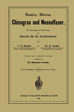 Ramie, Rheea, Chinagras und Nesselfaser von Bouché,  Charles D., Grothe,  Hermann