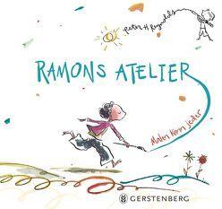 Ramons Atelier von Naumann,  Eberhard, Reynolds,  Peter H.