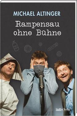 Rampensau ohne Bühne von Altinger,  Michael