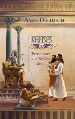 Ramses – Beschützer der Beiden Länder – von Dietrich,  Anke